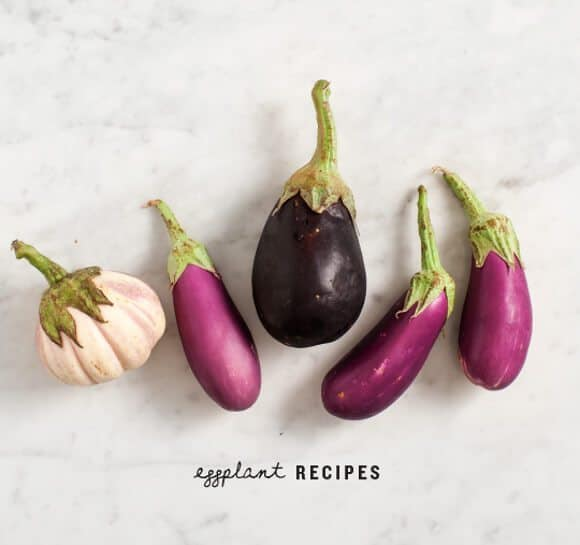 Eggplant Recipes / @loveandlemons