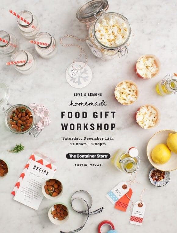 Love & Lemons Food-Gift Workshop at The Container Store